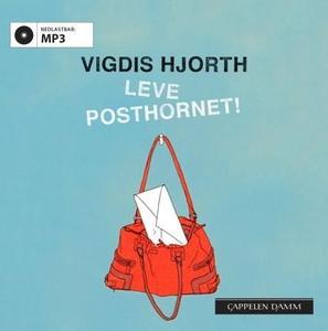 Leve posthornet! (lydbok) av Vigdis Hjorth