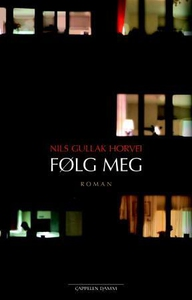 Følg meg (ebok) av Nils Gullak Horvei
