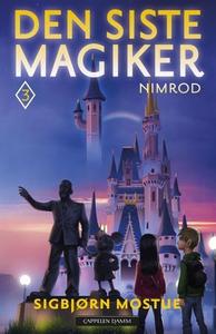 Den siste magiker 3 (ebok) av Sigbjørn Mostue