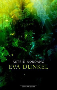 Eva Dunkel (ebok) av Astrid Nordang