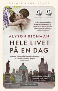 Hele livet på en dag (ebok) av Alyson Richman