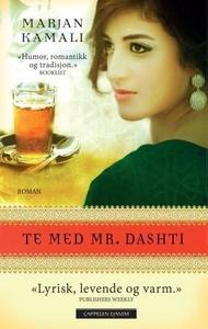 Te med Mr. Dashti (ebok) av Marjan Kamali