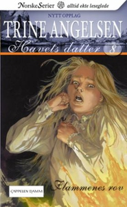 Flammenes rov (ebok) av Trine Angelsen