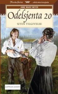 Uten tilgivelse (ebok) av Anne Marie Meyer