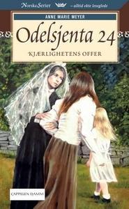 Kjærlighetens offer (ebok) av Anne Marie Meye