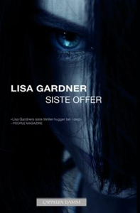 Siste offer (ebok) av Lisa Gardner
