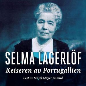 Keiseren av Portugallien (lydbok) av Selma La