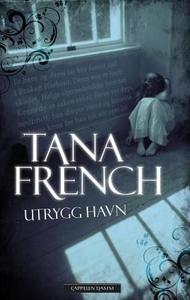 Utrygg havn (ebok) av Tana French