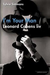 I'm your man (ebok) av Sylvie Simmons