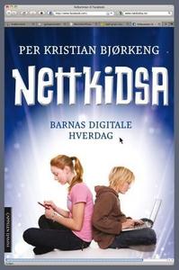 Nettkidsa (ebok) av Per Kristian Bjørkeng