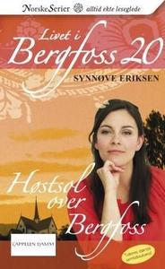 Høstsol over Bergfoss (ebok) av Synnøve Eriks