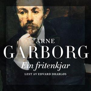 Ein fritenkjar (lydbok) av Arne Garborg