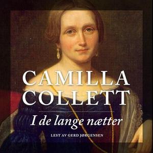 I de lange nætter (lydbok) av Camilla Collett