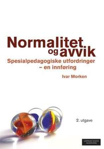 Normalitet og avvik (ebok) av Ivar Morken