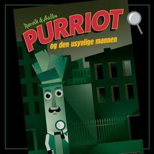 Purriot og den usynlige mannen (lydbok) av Bj