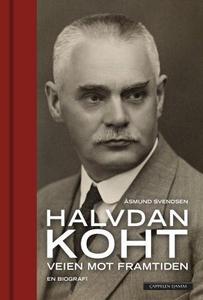 Halvdan Koht (ebok) av Åsmund Svendsen