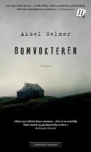 Bomvokteren (ebok) av Aksel Selmer