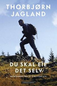 Du skal eie det selv (ebok) av Thorbjørn Jagl