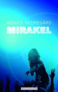 Mirakel (ebok) av Renate Nedregård