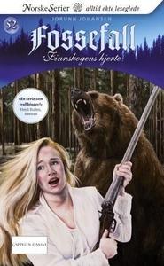 Finnskogens hjerte (ebok) av Jorunn Johansen