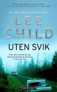 Uten svik (ebok) av Lee Child