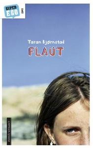Flaut (ebok) av Taran L. Bjørnstad