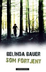 Som fortjent (ebok) av Belinda Bauer