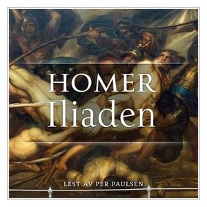 Iliaden (lydbok) av Homer