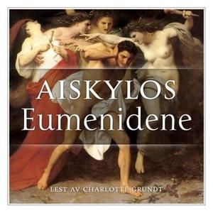 Eumenidene (lydbok) av Aiskylos, Aiskylos