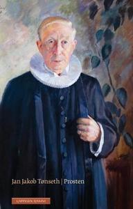 Prosten (ebok) av Jan Jakob Tønseth