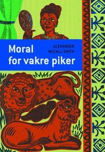 Moral for vakre piker (ebok) av Alexander McC