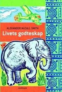 Livets godteskap (ebok) av Alexander McCall S