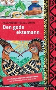 Den gode ektemann (ebok) av Alexander McCall