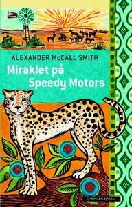 Miraklet på Speedy Motors (ebok) av Alexander
