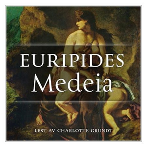 Medeia (lydbok) av Euripides