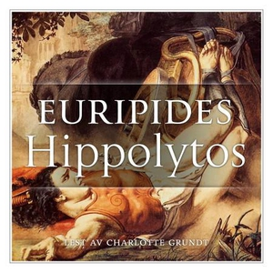 Hippolytos (lydbok) av Euripides, Euripides