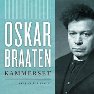 Kammerset (lydbok) av Oskar Braaten