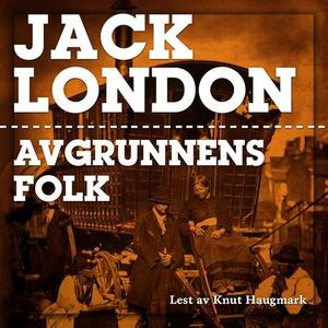 Avgrunnens folk (lydbok) av Jack London