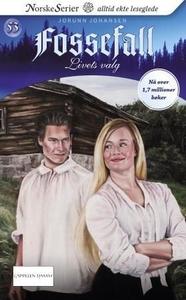 Livets valg (ebok) av Jorunn Johansen
