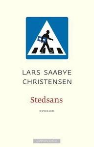 Stedsans (ebok) av Lars Saabye Christensen
