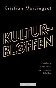 Kulturbløffen (ebok) av Kristian Meisingset