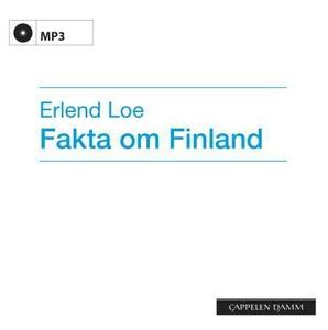 Fakta om Finland (lydbok) av Erlend Loe
