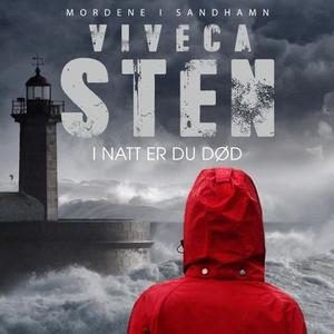 I natt er du død (lydbok) av Viveca Sten