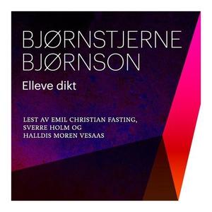 Elleve dikt (lydbok) av Bjørnstjerne Bjørnson