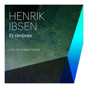Et rimbrev (lydbok) av Henrik Ibsen