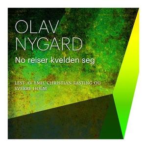 No reiser kvelden seg (lydbok) av Olav Nygard