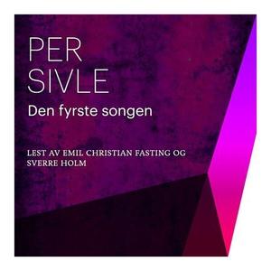 Den fyrste songen (lydbok) av Per Sivle