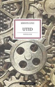 Utid (ebok) av Kristin Lind
