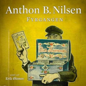 Fyrgangen (lydbok) av Anthon B. Nilsen