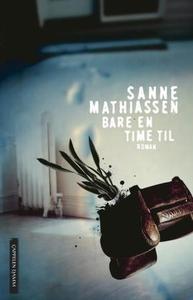 Bare en time til (ebok) av Sanne Mathiassen